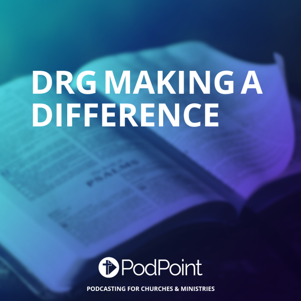 DRG Making A Difference