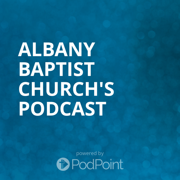 Albany Baptist Church's Podcast