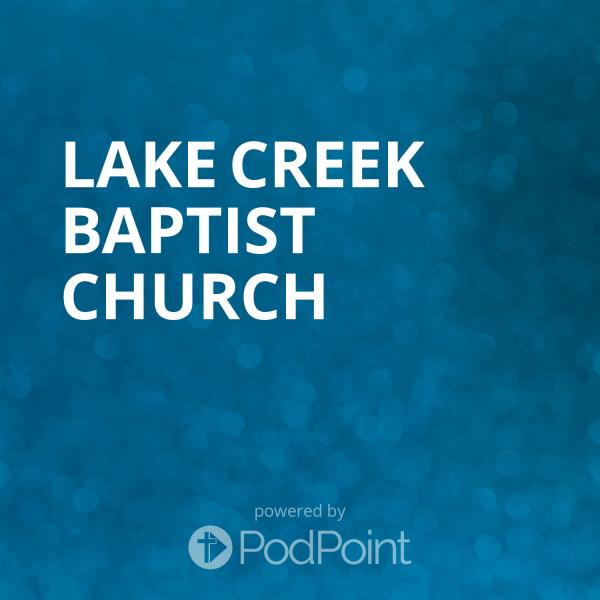 Lake Creek Baptist Church