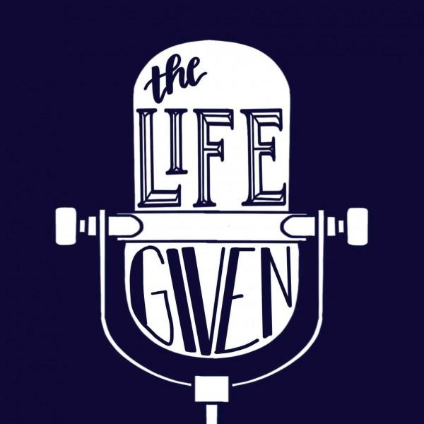 The Life Given Radio