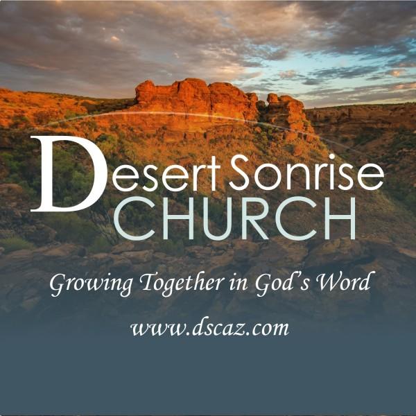 desert-sonrise-church-podcastDesert Sonrise Church's Podcast
