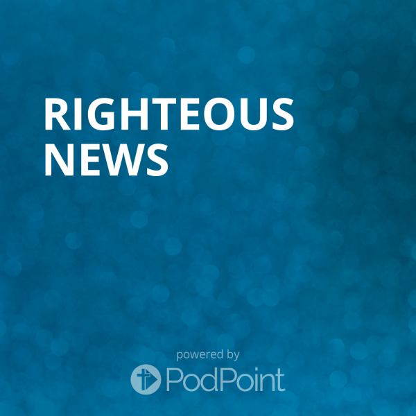 RIGHTEOUS NEWS