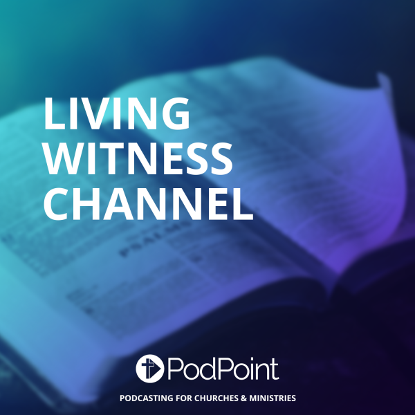 Living Witness Channel
