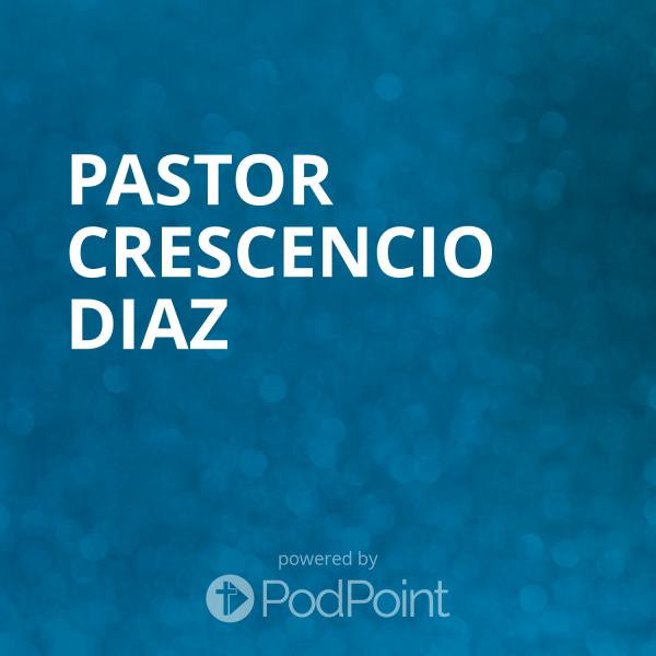 Pastor Crescencio Diaz