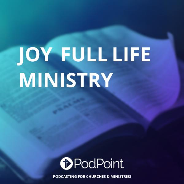 JOY FULL LIFE MINISTRY