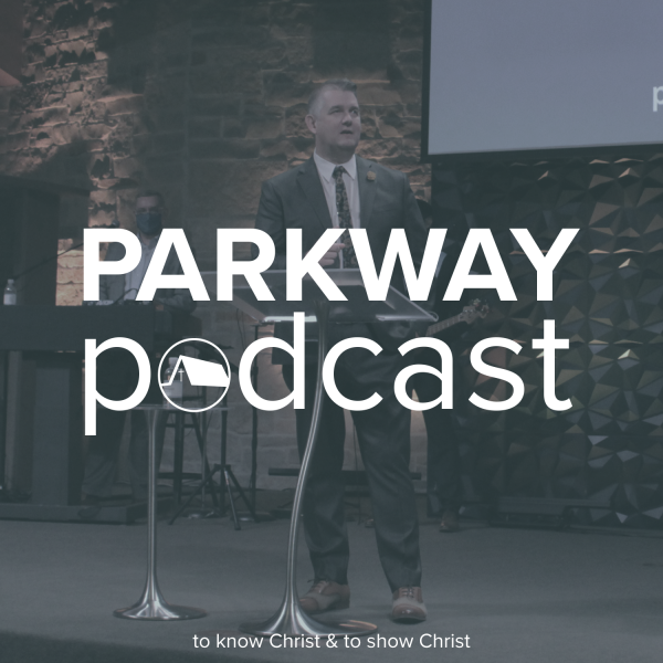 Parkway Apostolic Church Podcast