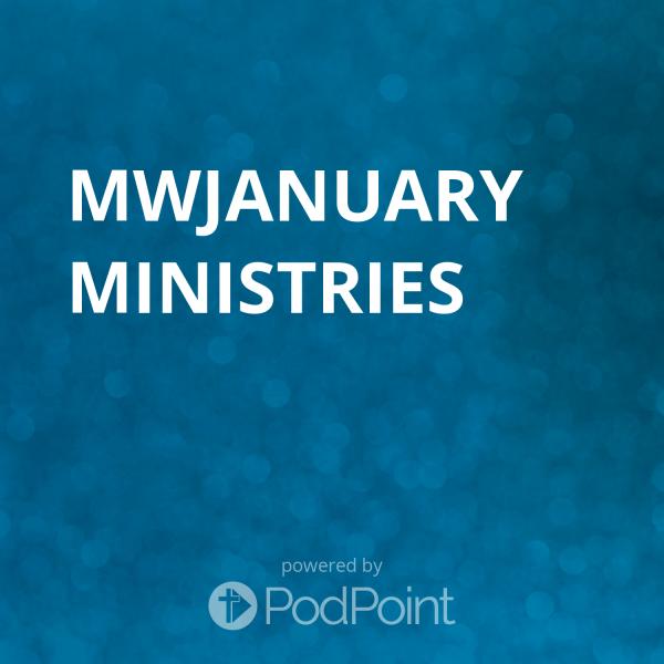 MWJANUARY MINISTRIES