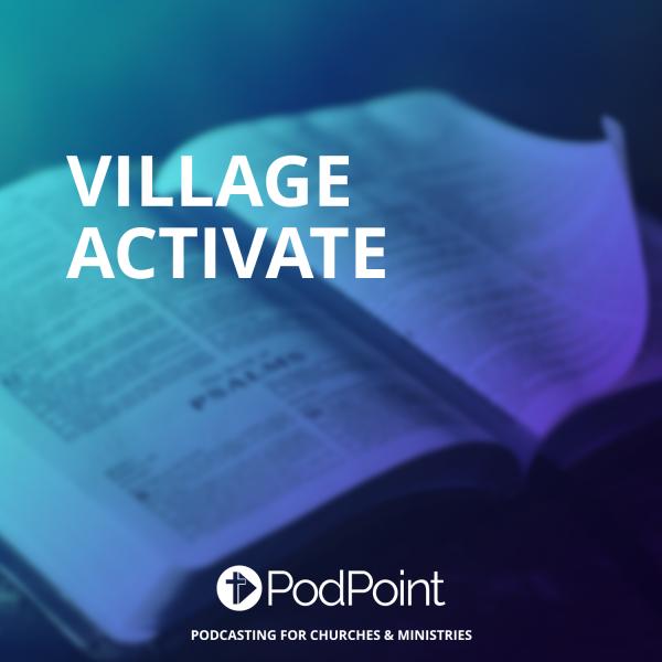 Village Activate