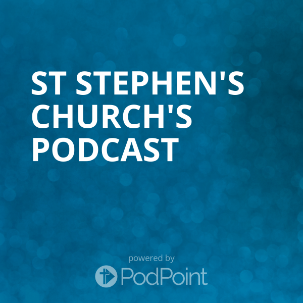 St Stephen's Church Podcast