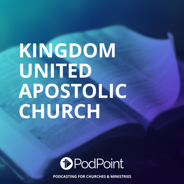 Kingdom United Apostolic Church