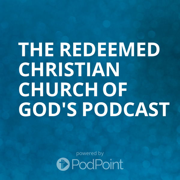 the-redeemed-christian-church-of-god-podcastThe Redeemed Christian Church Of God's Podcast