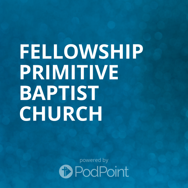 fellowship-primitive-baptist-churchFellowship Primitive Baptist Church