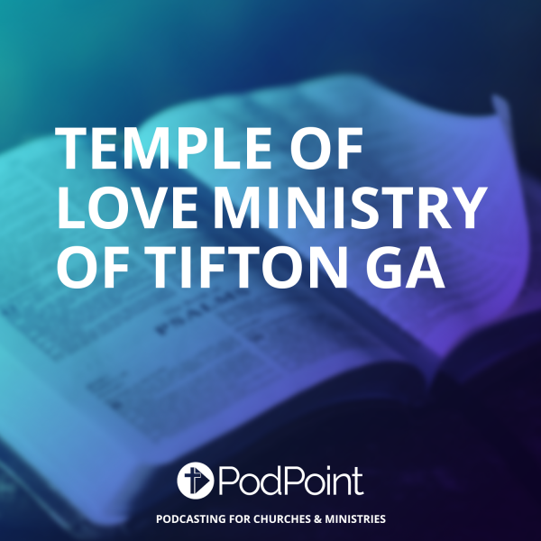 Temple of Love Ministry of Tifton ga