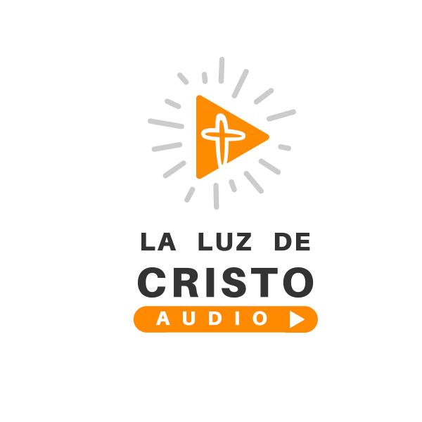LA LUZ DE CRISTO AUDIO