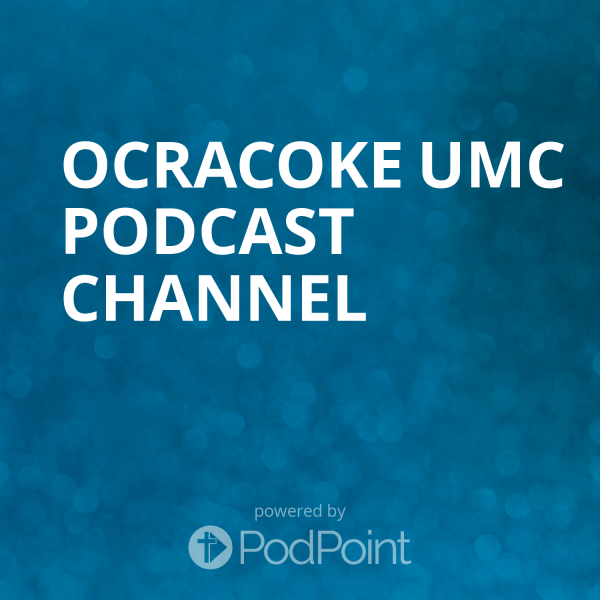 ocracoke-umc-podcast-channelOcracoke UMC Podcast Channel
