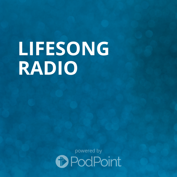 Lifesong Radio