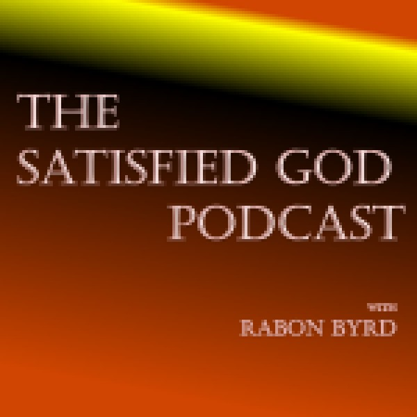 the-satisfied-god-podcastThe Satisfied God Podcast