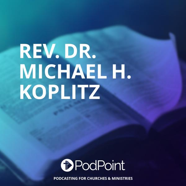 Rev. Dr. Michael H. Koplitz