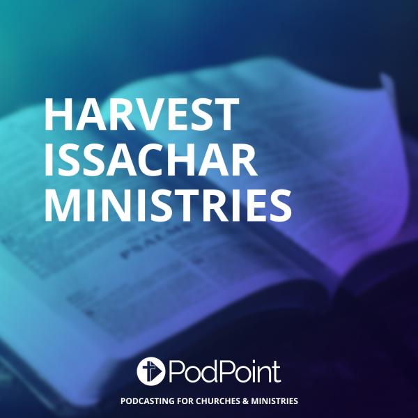 Harvest Issachar Ministries