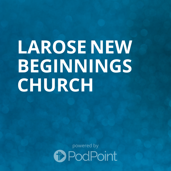 larose-new-beginnings-churchLarose New Beginnings Church