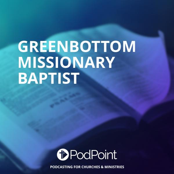 Greenbottom Missionary Baptist