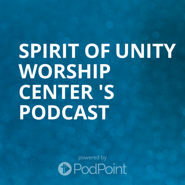 spirit-of-unity-worship-center-podcastSPIRIT OF UNITY WORSHIP CENTER 's Podcast