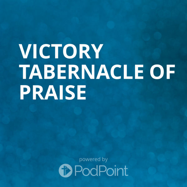 victory-tabernacle-of-praiseVICTORY TABERNACLE OF PRAISE