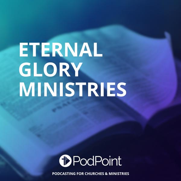 Eternal Glory Ministries
