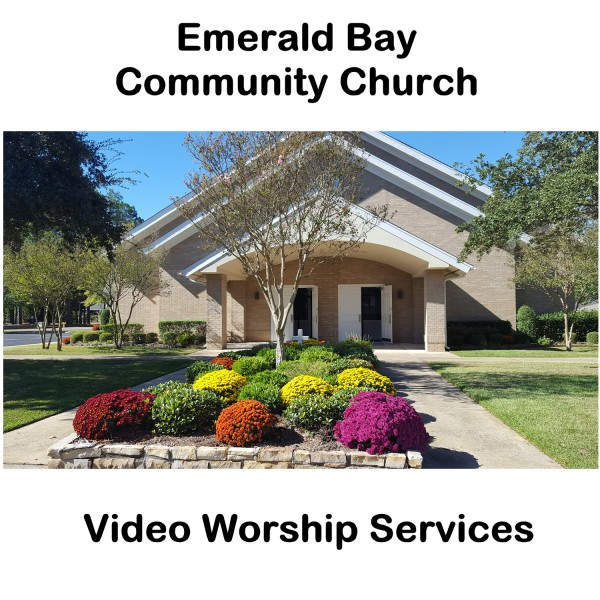 Emerald Bay Community Church Video