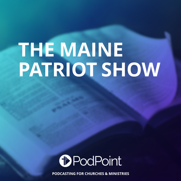 The Mainely Conservative Show