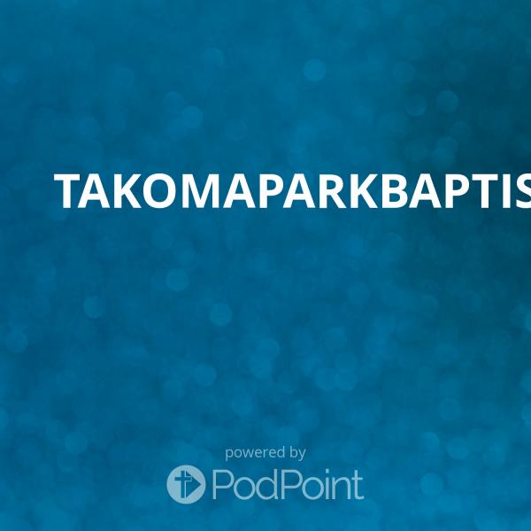TakomaParkBaptistChurch.org