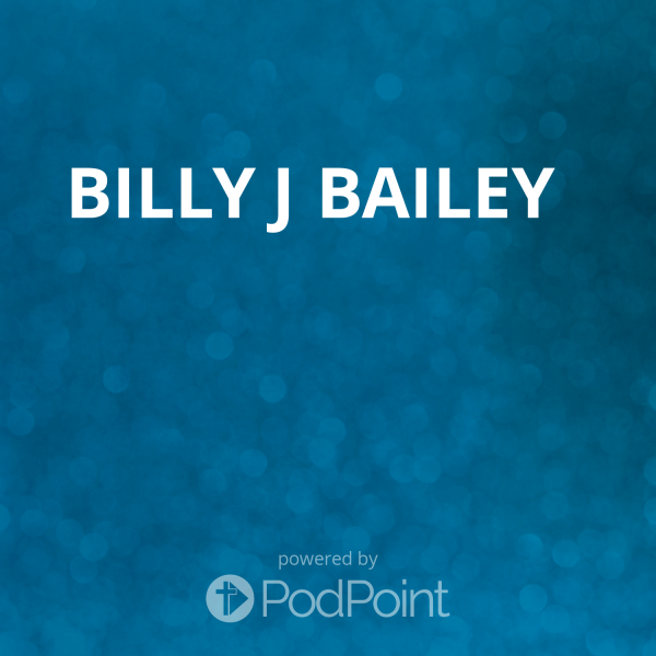 Billy J Bailey