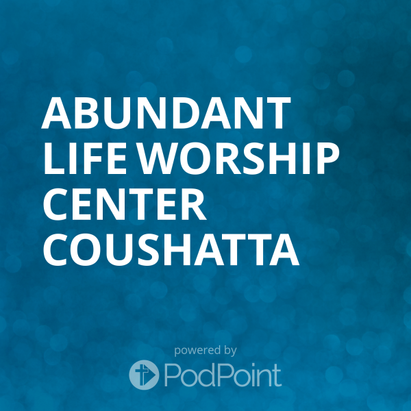 abundant-life-worship-center-coushattaAbundant Life Worship Center Coushatta