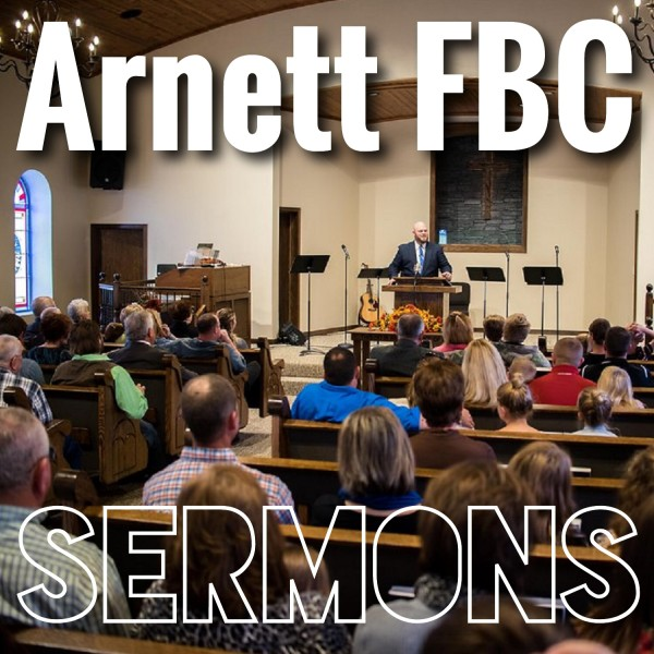 arnett-first-baptist-church-podcastArnett FBC Sermons