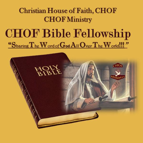 Christian House of Faith, CHOF/CHOF Ministry
