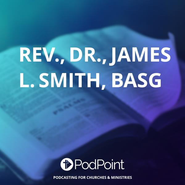 Rev., Dr., James L. Smith, BASG