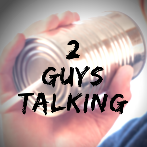 2-guys-talking2 Guys Talking