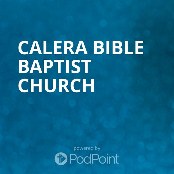 calera-bible-baptist-churchCalera Bible Baptist Church