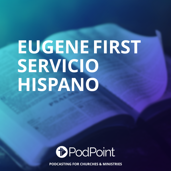 Eugene First Servicio Hispano