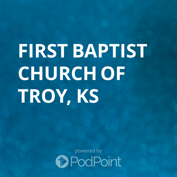 first-baptist-church-of-troy-ksFirst Baptist Church of Troy, KS