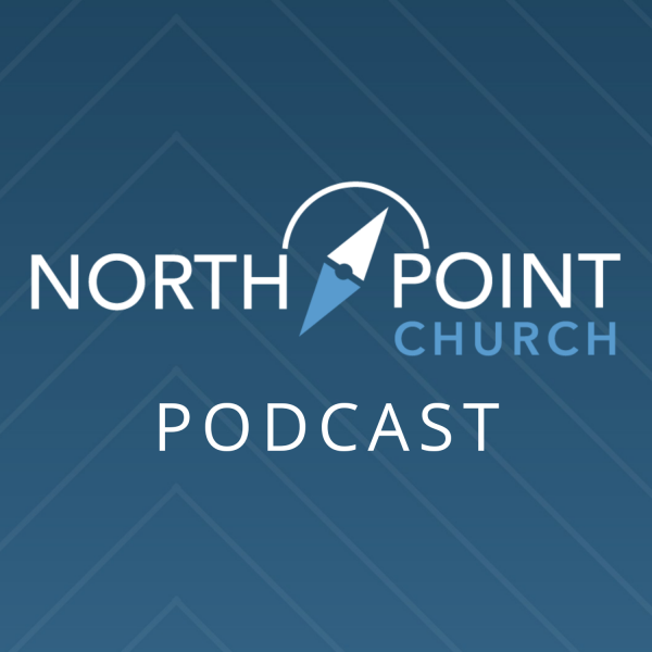 north-point-church-podcastNorth Point Church Podcast