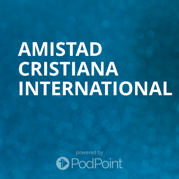 amistad-cristiana-internationalAmistad Cristiana International