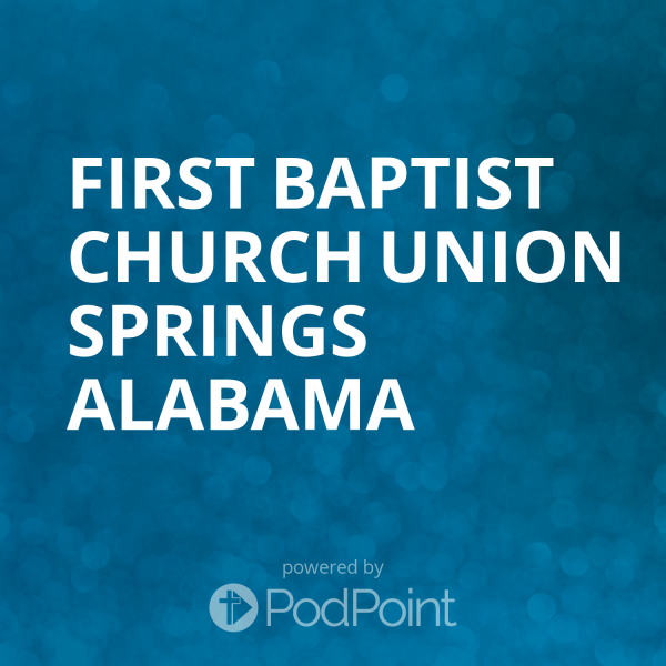 First Baptist Church Union Springs Alabama