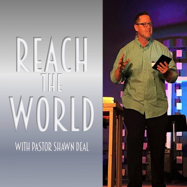 Reach the World with Shawn Deal