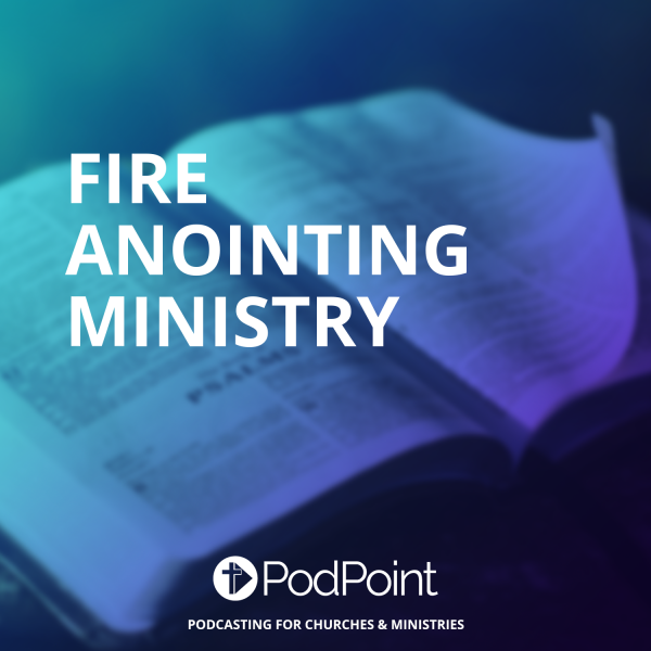 Fire Anointing Ministry