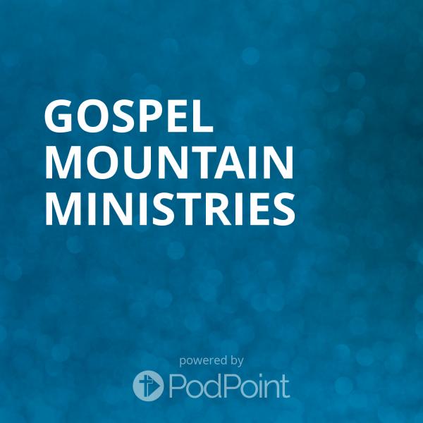 Gospel Mountain Ministries
