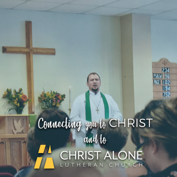 Christ Alone Lutheran Church - Dardenne Prairie