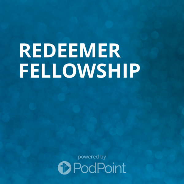 redeemer-fellowshipRedeemer Fellowship