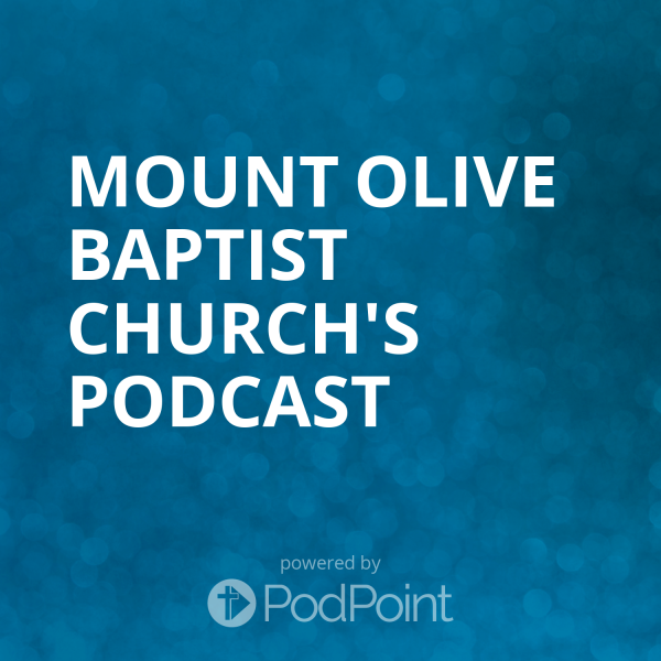 mount-olive-baptist-church-podcastMount Olive Baptist Church's Podcast