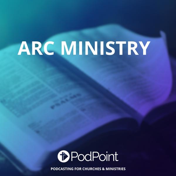 ARC MINISTRY